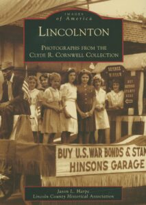 Images of America Lincolnton Photographes from Clyde R. Cornwell Collection_Book